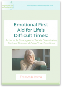 Free E-Book - Emotional First Aid for Life's Difficult Times