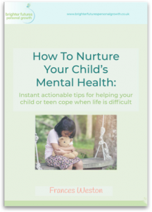 Free E-Book - How To Nurture Your Child's Mental Health